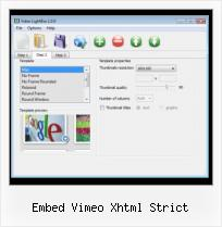 Putting Youtube Video embed vimeo xhtml strict